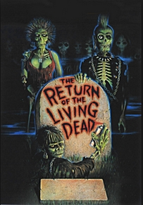 """Macabre Month of Horror: Movie Review #5 """"The Return of the LivingDead"""""""