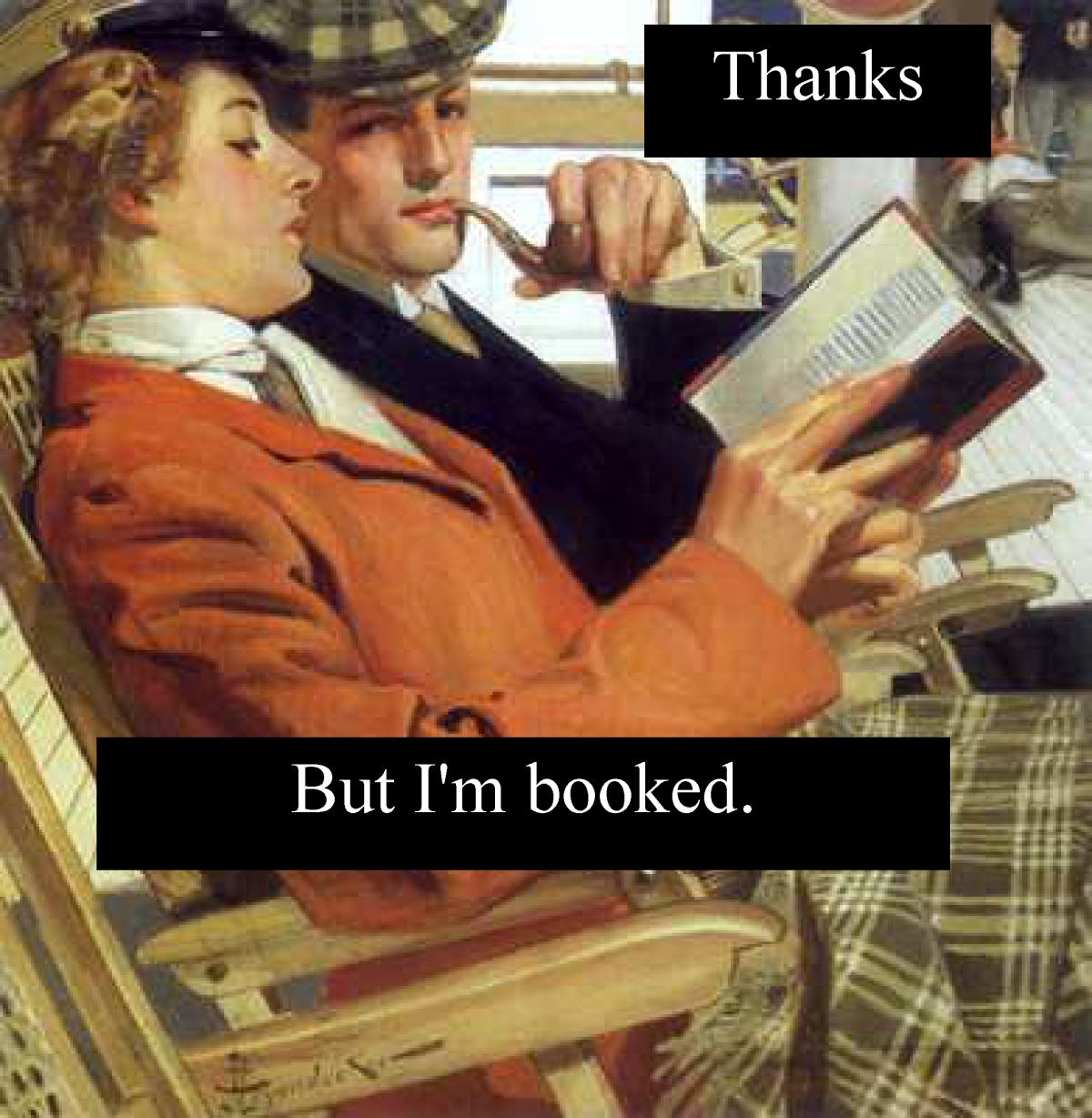 thanks but i'm booked