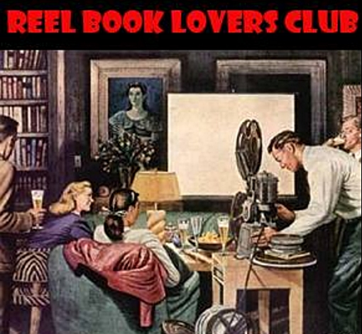 reel book lovers club held monthly for book to movie adaptions